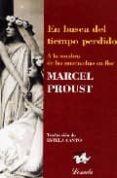 EN BUSCA DEL TIEMPO PERDIDO (T. II): A LA SOMBRA DE LAS MUCHACHAS EN FLOR di PROUST, MARCEL