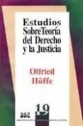 ESTUDIOS SOBRE TEORIA DEL DERECHO Y LA JUSTICIA di HÖFFE, OTFRIED