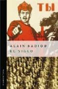 EL SIGLO di BADIOU, ALAIN