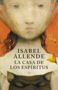 LA CASA DE LOS ESPIRITUS di ALLENDE, ISABEL