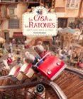 LA CASA DE LOS RATONES (VOL. 3): SAM Y JULIA VAN A LA FERIA di SCHAAPMAN, KARINA