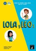 LOLA Y LEO 1 - LIBRO DEL ALUMNO di VV.AA.