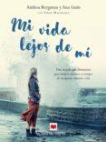 Mi Vida Lejos De Mí (ebook) - Maeva