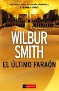 EL ULTIMO FARAON di SMITH, WILBUR