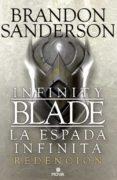INFINITY BLADE: REDENCIÓN de SANDERSON, BRANDON