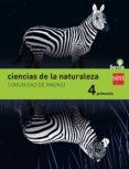 CIENCIAS DE LA NATURALEZA MADRID INTEGRADO SAVIA-15 4º EDUCACION PRIMARIA di VV.AA.