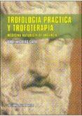 TROFOLOGIA PRACTICA Y TROFOTERAPIA di CAPO, NICOLAS