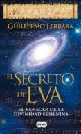 EL SECRETO DE EVA di FERRARA, GUILLERMO