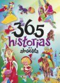 CUENTOS MARAVILLOSOS: 365 HISTORIAS DE LA ABUELITA di VV.AA.