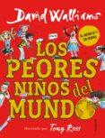 LOS PEORES NIÑOS DEL MUNDO 1 de WALLIAMS, DAVID