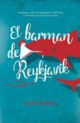9788494744198 - Pujola Jordi: El Barman De Reykjavik - Libro