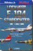 LOCKHEED F-104 STARFIGHTER VOL. II di MADARIAGA FERNANDEZ, RAFAEL DE