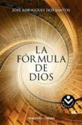 LA FORMULA DE DIOS de RODRIGUES DOS SANTOS, JOSE
