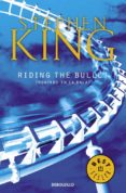 RIDING THE BULLET de KING, STEPHEN