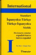 STANDART ISPANYOLACA-TÜRKÇE-TÜRKÇE-I SPANYOLCA (DICCIONARIO BILIN GUE TURCO-ESPAÑOL) di KUT, INCI