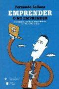EMPRENDER O NO EMPRENDER di LALLANA, FERNANDO
