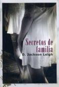 SECRETOS DE FAMILIA di LEIGH, D.JACKSON