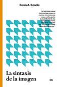 LA SINTAXIS DE LA IMAGEN: INTRODUCCION AL ALFABETO VISUAL di DONDIS, DONIS A.