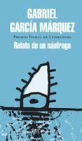 RELATO DE UN NAUFRAGO di GARCIA MARQUEZ, GABRIEL