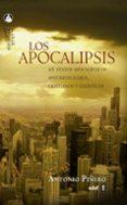 LOS APOCALIPSIS: 45 TEXTOS APOCALIPTICOS, APOCRIFOS JUDIOS, CRIST IANOS Y GNOSTICOS de PIÑERO, ANTONIO