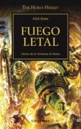 FUEGO LETAL: HEREJIA DE HORUS Nº 32 di KYME, NICK