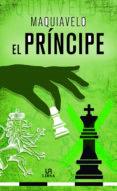 EL PRINCIPE di MAQUIAVELO, NICOLAS