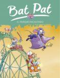 BAT PAT 31. EL PARQUE ENCANTADO de PAVANELLO, ROBERTO