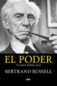 EL PODER: UN NUEVO ANALISIS SOCIAL di RUSSELL, BERTRAND