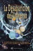 LA DESAPARICION DEL UNIVERSO di RENARD, GARY