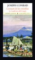 CORAZON DE LAS TINIEBLAS (Y CUADERNOS DEL CONGO) de CONRAD, JOSEPH