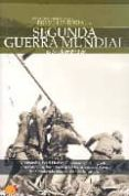 LA SEGUNDA GUERRA MUNDIAL (BREVE HISTORIA DE...) de HERNANDEZ, JESUS