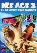 Comprar ICE AGE 3 - EL ORIGEN DE LOS DINOSAURIOS 3D (DVD)