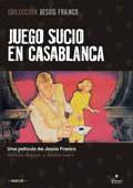 Comprar JUEGO SUCIO EN CASABLANCA