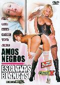 Comprar AMOS NEGROS ESCLAVAS BLANCAS (BLACK & WHITE PASSION 2)