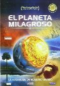 Comprar EL PLANETA MILAGROSO II: LA EVOLUCION DE NUESTRO MUNDO