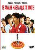 Comprar TE AMARE HASTA QUE TE MATE (DVD)