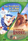 Comprar LAS AVENTURAS DE WILBUR Y CHARLOTTE + EL REGRESO DE LASSIE