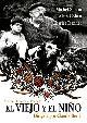 EL VIEJO Y EL NIÑO (DVD)