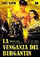 LA VENGANZA DEL BERGANTIN (DVD)