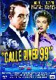 CALLE RIVER 99 (DVD)