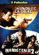 PACK DUEÑOS DE LA CALLE 1 + 2 (DVD)
