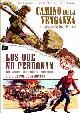 PACK CAMINO DE LA VENGANZA - LOS QUE NO PERDONAN (DVD)