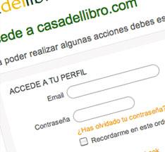 Regístrate si no estas registrado y accede a casadellibro.com