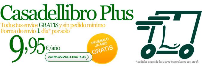Cuéntaselo a todos. Con Casadellibro Plus tus gastos de envío por sólo 9,95€/año, sin pedido mínimo